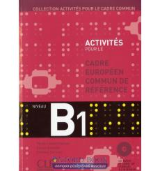 Activites pour le CECR B1 + Corriges + CD audio