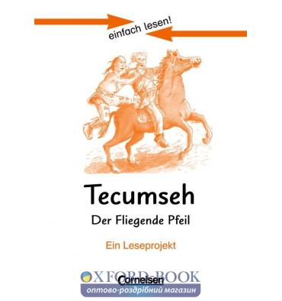 Книга einfach lesen 3 Tecumseh - Der fliegende Pfeil ISBN 9783464601990