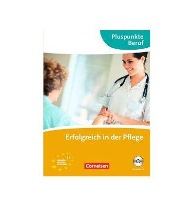 Учебник Erfolgreich in der Pflege Kursbuch mit CD ISBN 9783060203796