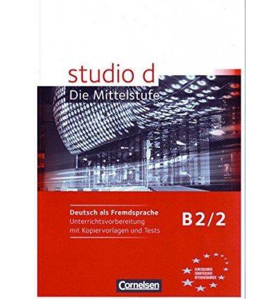Тесты Studio d  B2/2 Unterrichtsvorbereitung mit kopiervorlagen und Tests