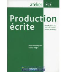 Atelier FLE: Production ecrite B1/B2