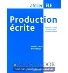 Atelier FLE: Production ecrite C1/C2