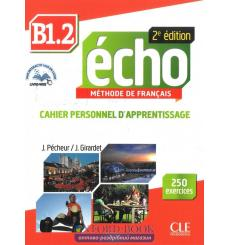 Echo 2e Edition B1.2 Cahier + CD audio + Livre-web