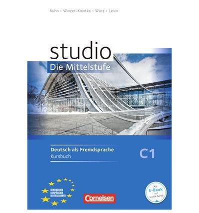 Учебник Studio C1 Die Mittelstufe. Kursbuch Kuhn, Ch ISBN 9783060200962