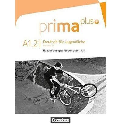 Книга Prima plus A1/2 Handreichungen fUr den Unterricht Jin, F ISBN 9783061206420