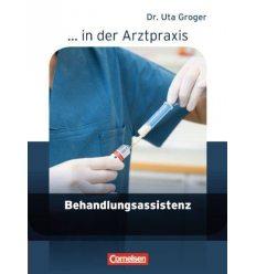 Книга Arztpraxis: Behandlungsassistenz Schulerbuch Groger, U ISBN 9783064507081