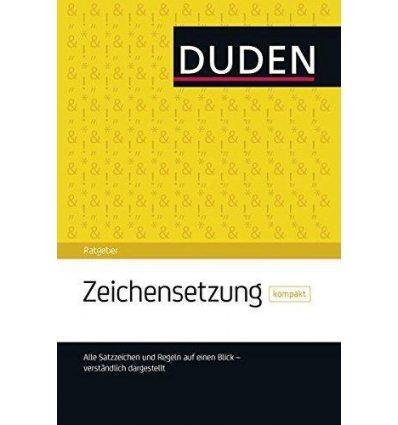 Книга Duden Ratgeber - Zeichensetzung kompakt: Die Satzzeichen auf einen Blick ISBN 9783411743520