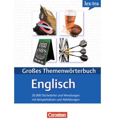 Книга Lextra - Gro?es ThemenwOrterbuch Englisch-Deutsch (A1-B2) ISBN 9783589015399