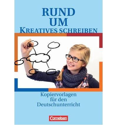 Книга Rund um...Kreatives Schreiben Kopiervorlagen ISBN 9783464612248