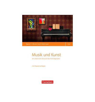 Книга Musik und Kunst im Deutsch-als-Fremdsprache-Unterricht ISBN 9783464209165