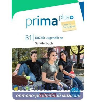 Книга Prima plus B1 Leben in Deutschland Schulerbuch mit MP3-Download ISBN 9783065209083