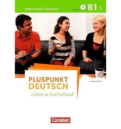 Рабочая тетрадь Pluspunkt Deutsch NEU B1/1 Arbeitsbuch mit Audio-CD und L?sungsbeileger Schote, J ISBN 9783061205812