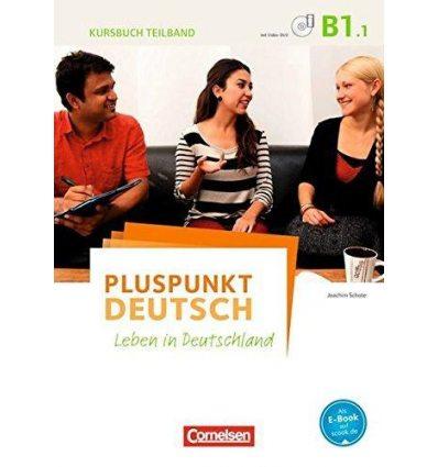 Учебник Pluspunkt Deutsch NEU B1/1 Kursbuch mit Video-DVD Schote, J ISBN 9783061205805