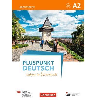 Рабочая тетрадь Pluspunkt Deutsch - Leben in ?sterreich A2 Arbeitsbuch mit Audio-mp-3 Download und L?sungen ISBN 9783065209779