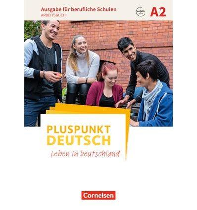 Рабочая тетрадь Pluspunkt Deutsch NEU A2 Arbeitsbuch mit Audios online, berufliche Schulen ISBN 9783065209342