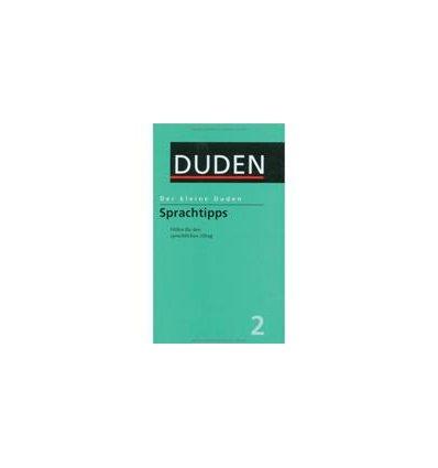 Книга Der kleine Duden - Sprachtipps: Hilfen fUr den sprachlichen Alltag. Rund 1500 StichwOrter: Band 2 ISBN 9783411055838