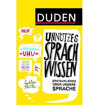 Книга UnnUtzes Sprachwissen: Erstaunliches Uber unsere Sprache ISBN 9783411716920