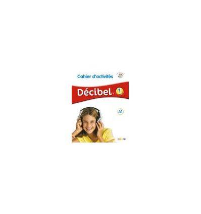 Decibel 1 Niveau A1 Cahier dexercices + Mp3 CD ISBN 9782278081202