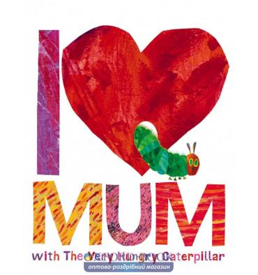 https://oxford-book.com.ua/68165-thickbox_default/kniga-i-love-mum-with-the-very-hungry-caterpillar-carle-eric.jpg