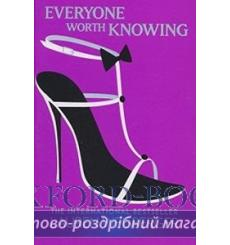 Книга Everyone Worth Knowing Weisberger, L ISBN 9780007182657 купить Киев Украина