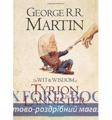 Книга The Wit and Wisdom of Tyrion Lannister [Hardcover] Martin, G ISBN 9780007532322 купить Киев Украина