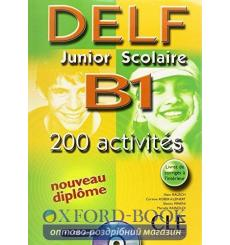 DELF Junior Scolaire B1 200 Activites Livre + CD audio + Corriges