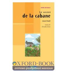 Atelier de lecture A1 Le secret de la cabane + CD audio