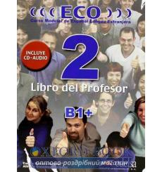 ECO extensivo2 (B1+) Libro del profesor + CD audio GRATUITA Gonzalez, A ISBN 2000096216697 купить Киев Украина