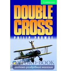 Книга Cambridge Readers Double Cross: Book with Audio CDs (2) Pack Prowse, P ISBN 9780521686532 купить Киев Украина