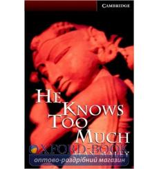 Книга Cambridge Readers He Knows Too Much: Book with Audio CDs (3) Pack Maley, A ISBN 9780521686426 купить Киев Украина