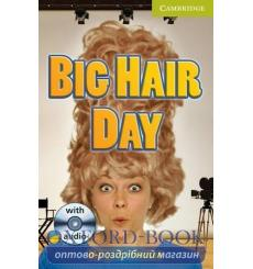 Книга Cambridge Readers St Big Hair Day: Book with Audio CD Pack Johnson, M ISBN 9780521167352 купить Киев Украина