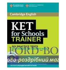 Тесты Trainer: KET for Schools Six Practice Tests with answers with Audio CDs (3) Saxby, K 9780521132381 купить Киев Украина