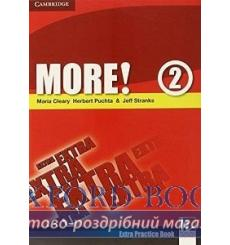 Книга More! 2 Extra Practice Book Cleary, M ISBN 9780521713054 купить Киев Украина