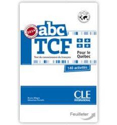 Тесты ABC TCF Test de connaissance du fran?ais pour le Qu?bec. 140 activit?s + CD audio ISBN 9782090381849