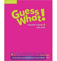 Guess What! Level 5 Teachers Book with DVD Reed, S 9781107123205 купить Киев Украина