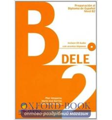 DELE B2 Libro + CD 2011 ed. Nueva Alzugaray, P ISBN 9788477118060 купить Киев Украина