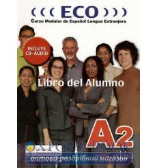 ECO A2 Libro del alumno + CD audio Gonzalez, A ISBN 9788477119128 купить Киев Украина