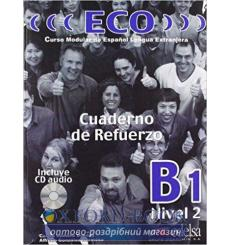 ECO B1 Cuaderno de refuerzo + CD audio Gonzalez, A ISBN 9788477119074 купить Киев Украина