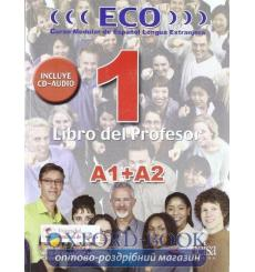 ECO extensivo1 (a1+a2) Libro del profesor + CD audio Gonzalez A 9788477118916 купить Киев Украина