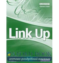 Книга для учителя Link Up Elementary Teachers Book Cussons, A 9789604036349 купить Киев Украина