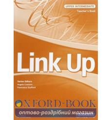 Книга для учителя Link Up Upper-Intermediate Teachers Book Cussons, A 9789604036523 купить Киев Украина