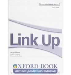 Тесты Link Up Upper-Intermediate Test Book Stafford, F 9789604036530 купить Киев Украина