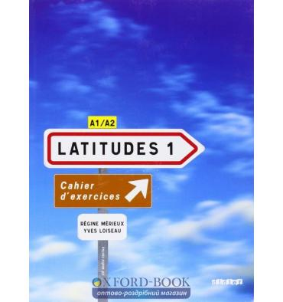 Latitudes 1 Cahier dexercices + CD audio Merieux, R ISBN 9782278062638
