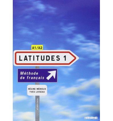 Книга Latitudes 1 Livre eleve + 2 CD audio Merieux, R ISBN 9782278062492