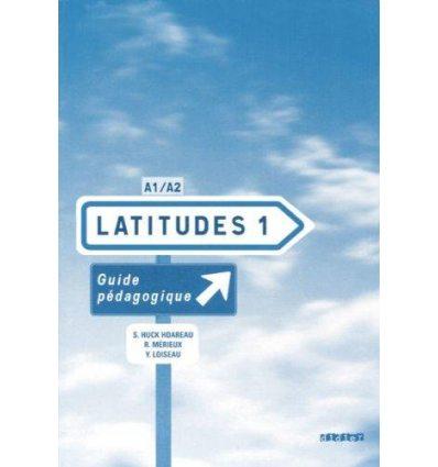 Книга Latitudes 1 Pedagogique Merieux, R ISBN 9782278062645