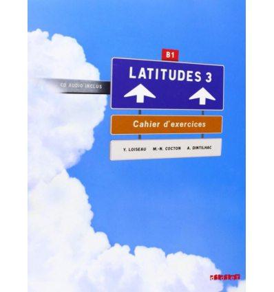 Latitudes 3 Cahier dexercices + CD audio Merieux, R ISBN 9782278064076