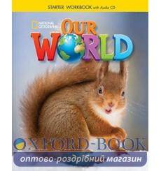 Тетрадь Our World Starter workbook with Audio CD (American English) Pinkley D 9781305120839 купить Киев Украина