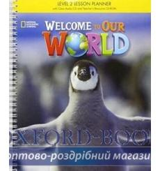 Welcome to Our World 2 Lesson Planner + Audio CD + Teachers Resource CD-ROM Crandall, J ISBN 9781305584631 купить Киев Украина