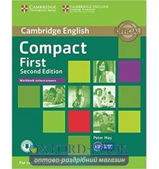 Тетрадь Compact First Workbook without answers with Downloadable Audio  3rd Edition 9781107428553 купить Киев Украина