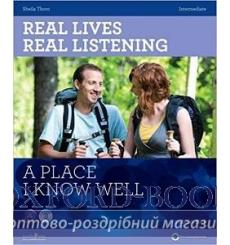 Real Lives, Real Listening Intermediate A Place I know Well with CD Thorn, S 9781907584404 купить Киев Украина